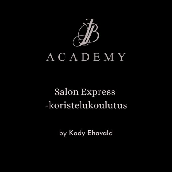 JB Academy Salon Express -koristelukoulutus by Kady Ehavald 1